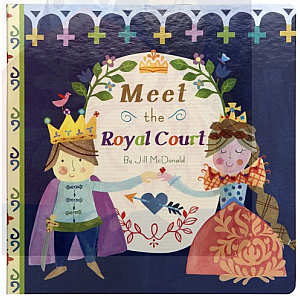 Meet the Royal Court Board Book